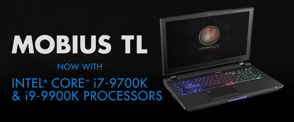 Mobius TL i7 and i9