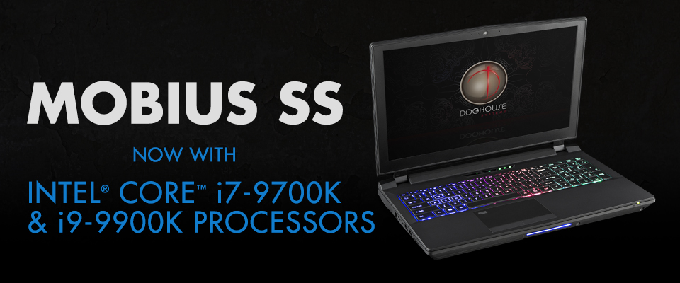 Mobius SS i7 and i9